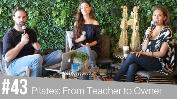 #43 Pilates: from Teacher to Owner